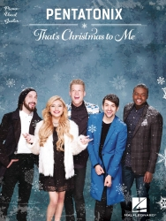 Pentatonix Thats Christmas To Me